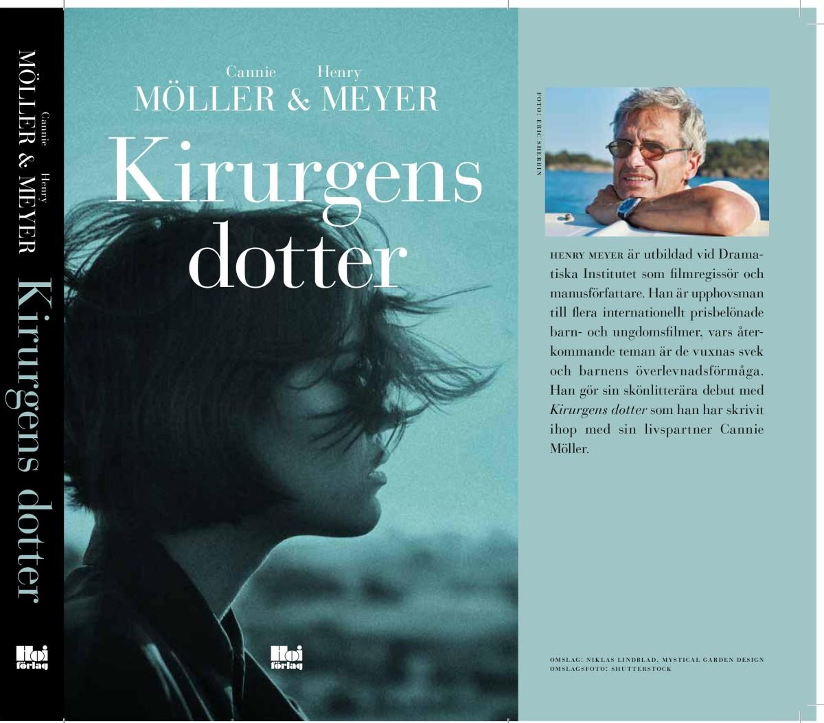 """Framsidan av boken """"Kirurgens dotter"""" samt författaren Henry Meyer"""